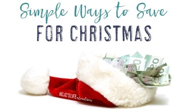 Simple Ways to Save for Christmas