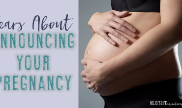 Fears About Announcing Your Pregnancy
