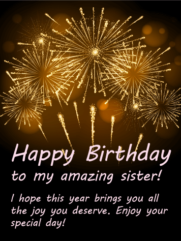 Old Friends Quotes Wallpaper Bright Fireworks Happy Birthday Card For Sister Birthday