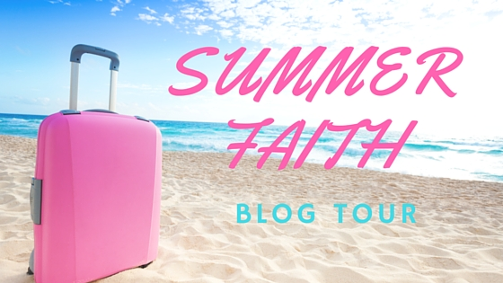 Summer Faith Blog Tour