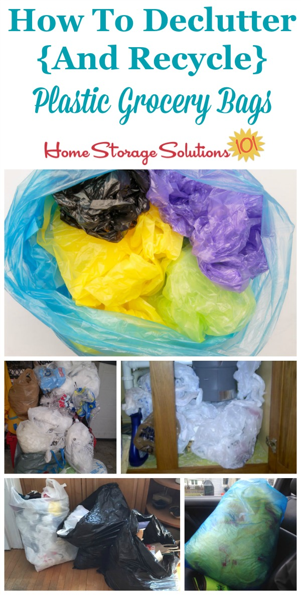 How To Declutter Recycle Plastic Grocery Bags