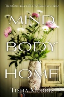 Tisha Morris - Mind, Body and Home