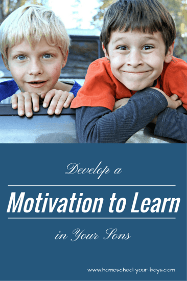 Develop a Motivation to Learn in Your Son