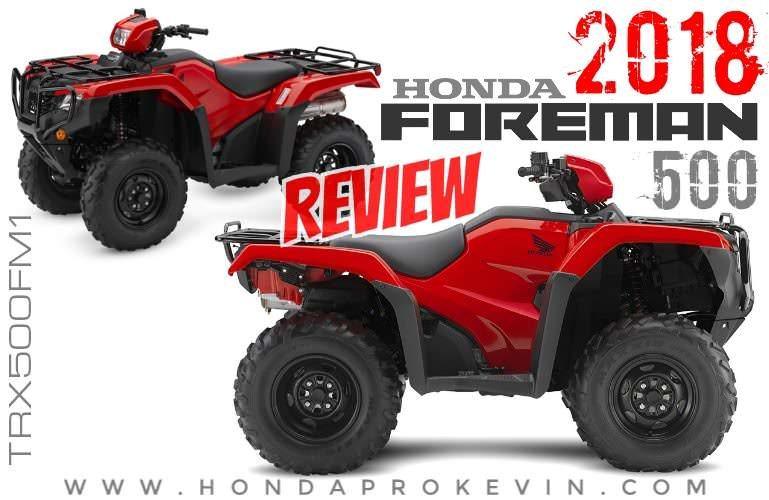 2018 Honda Foreman 500 ATV Review / Specs \u2013 TRX500FM1 4x4 (Manual