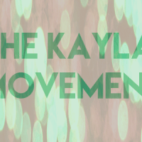 The Kayla Movement