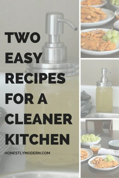 Two Easy Recipes for a Cleaner Kitchen