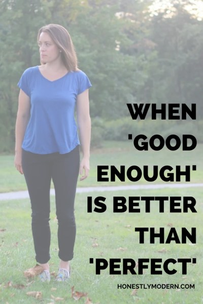 When Is 'Good Enough' Better Than 'Perfect'?