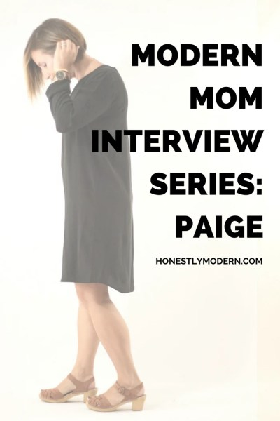 Modern Mom Interview Series: Paige