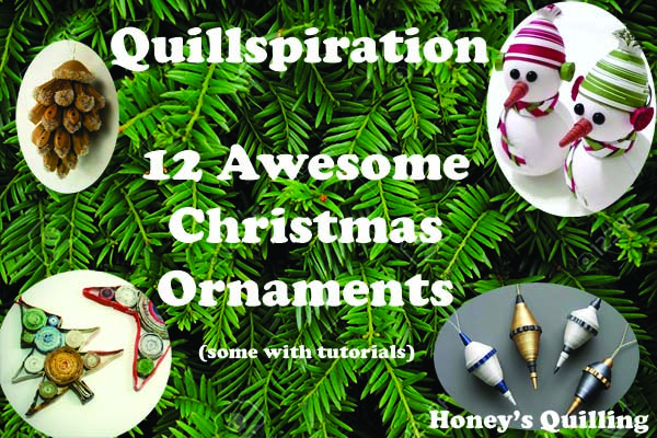 Quillspiration – A Roundup of Paper Quilling Christmas Ornaments