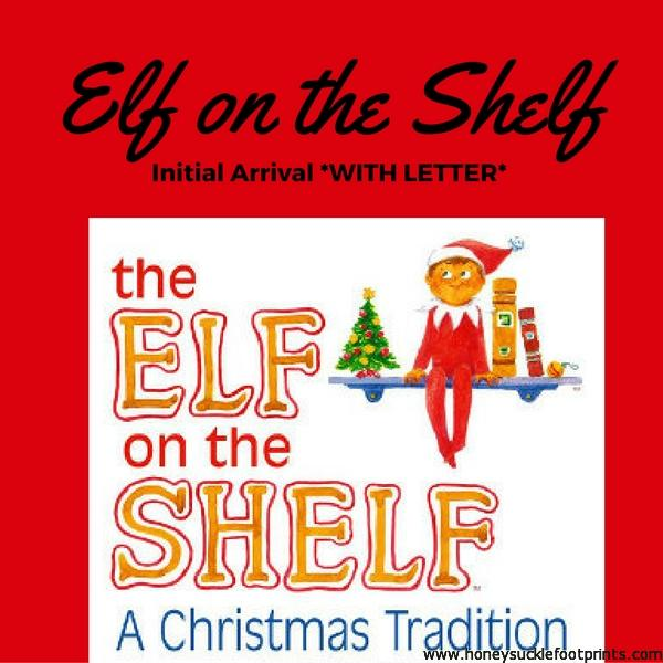 Elf on the Shelf Arrival (Including Letter) - Honeysuckle Footprints