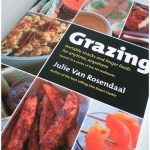 Cookbook Review: Grazing by Julie Van Rosendaal