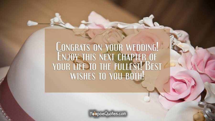 Congrats on your wedding! Enjoy this next chapter of your life to
