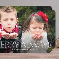 Merry Always Holiday Card