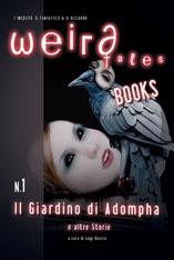 weird-tales-books-il-giardino-di-adompha
