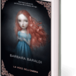 Striges, la voce dell'ombra_Barbara Baraldi