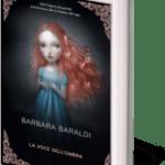 Striges, la voce dell'ombra_Barbara Baraldi