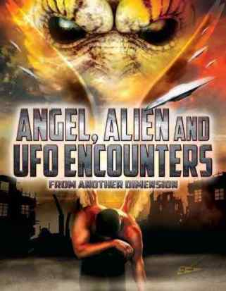 Horror Society: Angel, Alien, And U.F.O. Encounters from Another Dimension (Review)   www.horrorsociety.com
