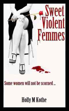 Sweet Violent Femmes book cover