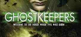 Ghostkeepers: Welcome to the House Where Evil Was Born (Review)