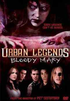 Urban Legends Bloody Mary