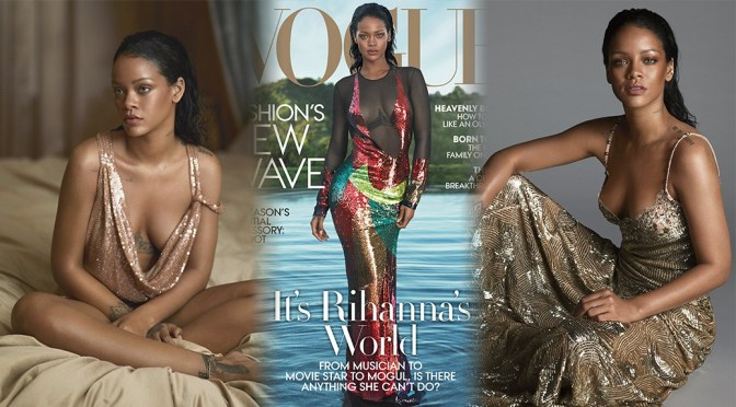 Rihanna – Vogue Magazine Photoshoot (April 2016)