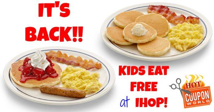 IHOP Kids Eat Free 2019 - (This DEAL is Back)- Kids Eat Free IHOP