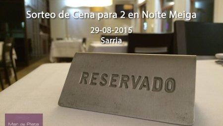 Sorteo de Cena para dos en Noite Meiga, Sarria