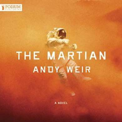 The Martian by Andy Weir narrated by R.C. Bray