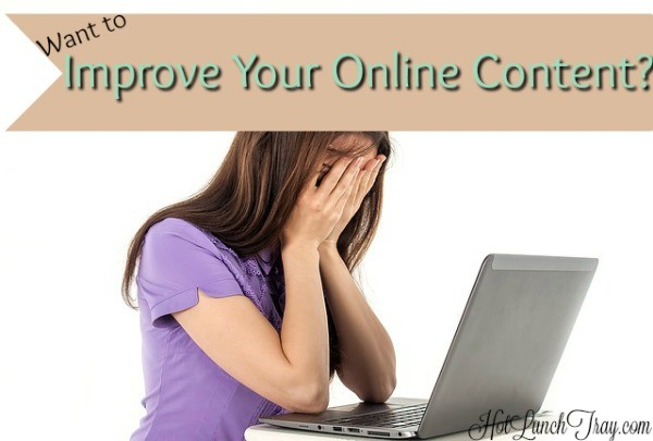 Want to Improve Your Online Content
