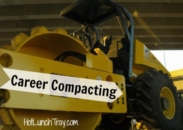 Career Compacting