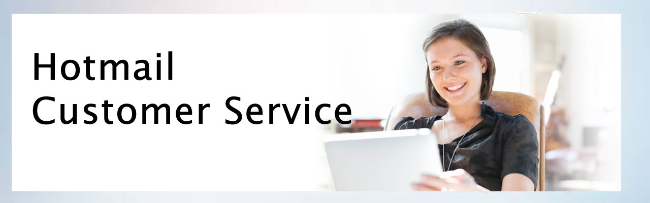 Hotmail Customer Support Service Provides Up To Mark Tech Support To