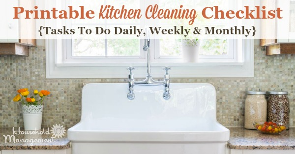 Kitchen Cleaning Checklist - Daily, Weekly And Monthly Chores +