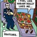 Psycho fruitcake