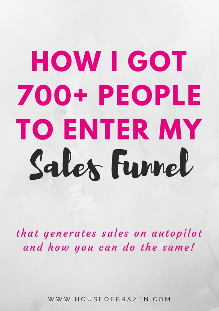 How I Got 700+ People Into My Sales Funnel