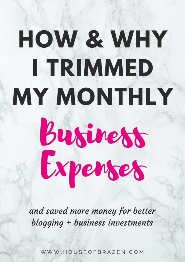 How & Why I Trimmed My Monthly Business Expenses