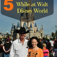 5 Must Dos While at Walt Disney World