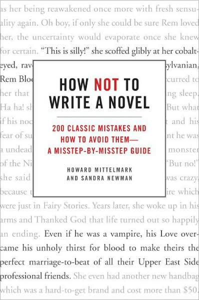 How Not To Write A Novel » The Book - how to write a