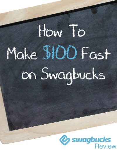 Swagbucks Review: How To Make $100 FAST on Swagbucks - HOWTOMAKEMONEYASAKID.COM