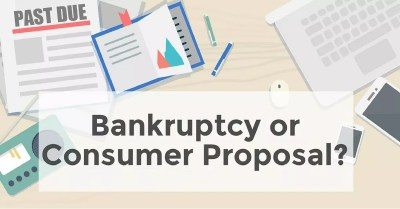 Consumer Proposal or Bankruptcy: Decision Factors
