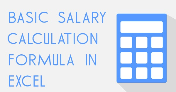 Basic Salary Calculation Formula in Excel Download Excel Sheet