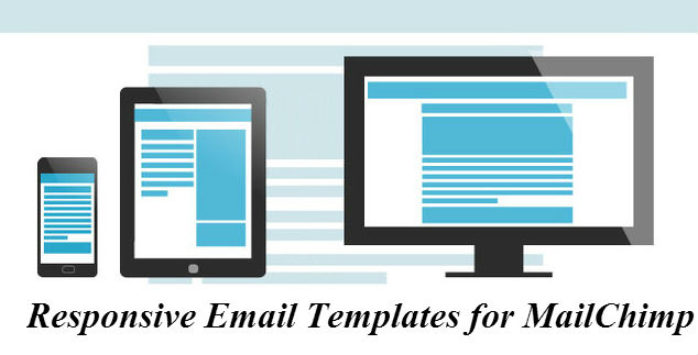 Reasons Why Responsive Email Is Must MailChimp Service Provider