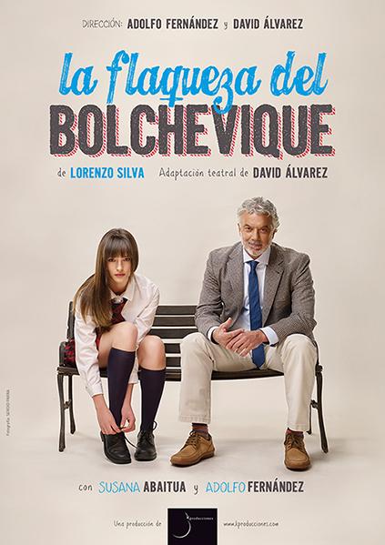 """""""La Flaqueza del Bolchevique"""""""