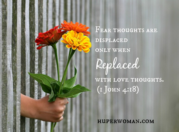 fear is displaced when love is replaced