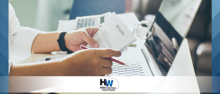 4 Steps to Writing the Perfect Resume HW Staffing Solutions