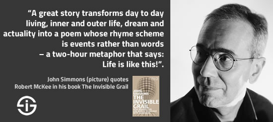 John Simmons quotes Robert McKee in his book The Invisible Grail – source picture John Simmons
