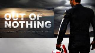 out of nothing 2014