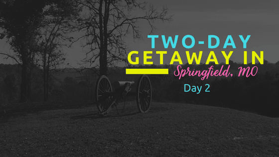 Two-Dat Getaway in Springfield, MO