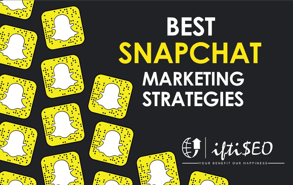Snapchat Marketing Strategies