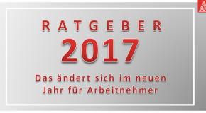 """Ratgeber """"Neuerungen für Arbeitnehmer 2017″"""
