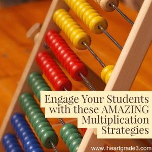 Engage Your Students with these AMAZING Multiplication Strategies